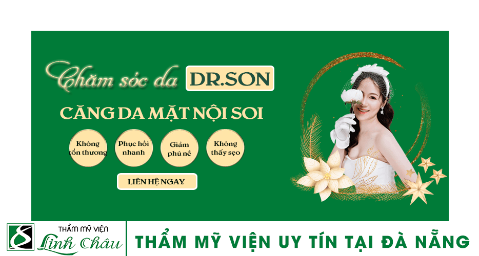 Dịch vụ căng da mặt nội soi uy tín ở thẩm mỹ viện Linh Châu Đà Nẵng