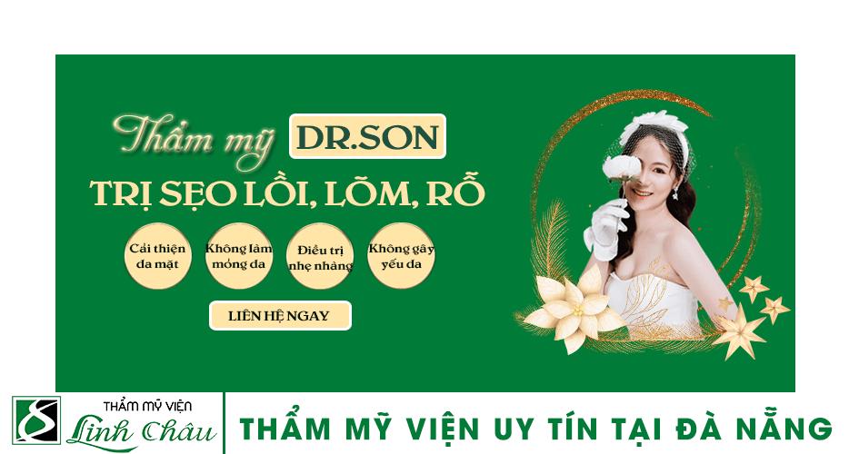 Dịch vụ trị sẹo lồi, sẹo lõm, sẹo rỗ uy tín ở thẩm mỹ viện Linh Châu Đà Nẵng